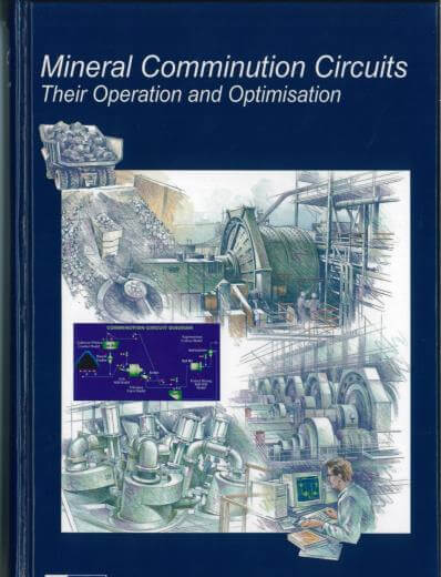 Mineral Comminution Circuits Their Operation and Optimisation