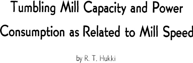 tumbling mill capacity and power consumption as related to mill speed